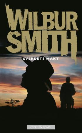 Sverdets makt - Wilbur Smith