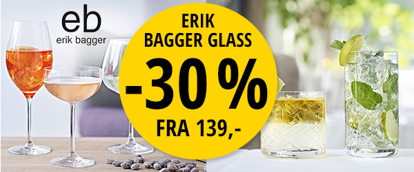 Erik Bagger glass -30 %