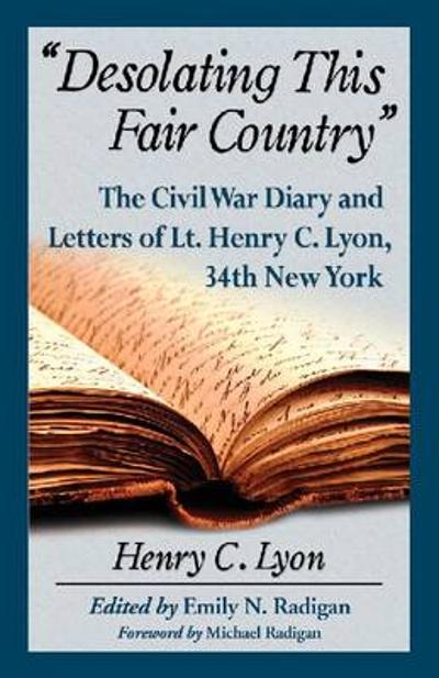 Desolating This Fair Country - Henry Lyon
