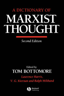 A Dictionary of Marxist Thought - Tom Bottomore