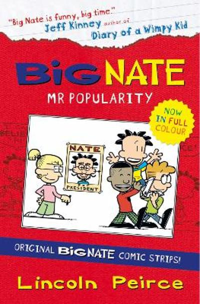 Big Nate Compilation 4: Mr Popularity - Lincoln Peirce
