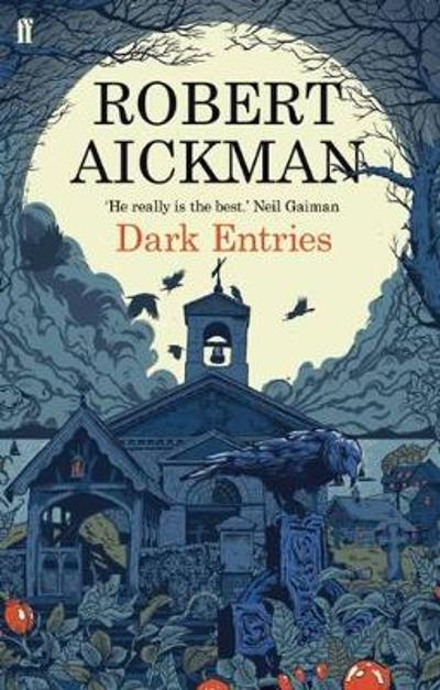 Dark Entries - Robert Aickman