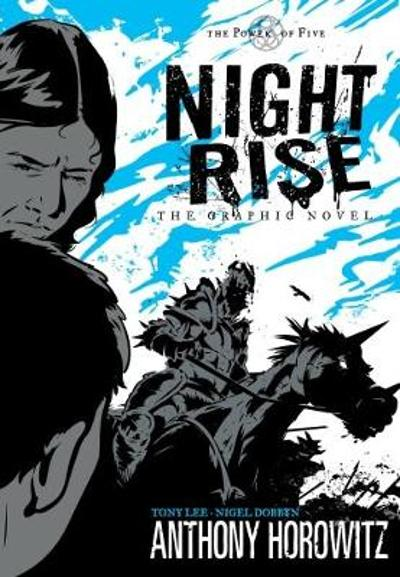 Power of Five: Nightrise - The Graphic Novel - Anthony Horowitz