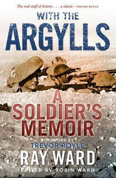 With the Argylls - Ray Ward