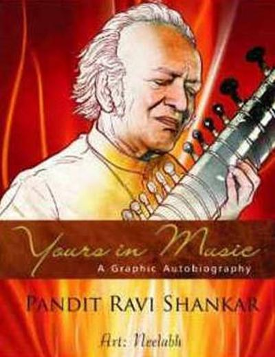 Yours in Music - Ravi Shankar