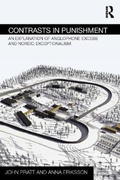 Contrasts in Punishment - John Pratt