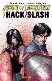Army of Darkness Vs. Hack / Slash - Tim Seeley Daniel Leister Stefano Caselli