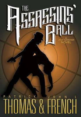 The Assassins' Ball - Patrick Thomas