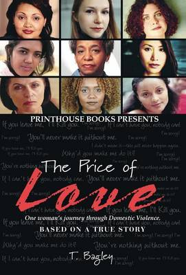 The Price of Love; One Woman's Journey Through Domestic Violence. - Tanisha M Bagley