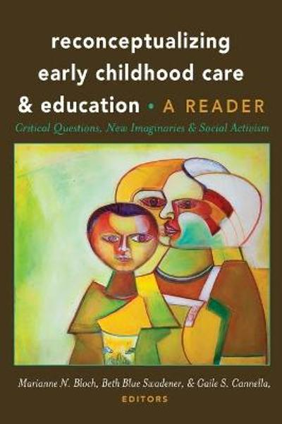 Reconceptualizing Early Childhood Care and Education - Marianne N. Bloch