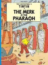 Tintin: The Merk o the Pharoah - Herge Susan Rennie
