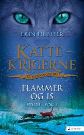 Flammer og is - Erin Hunter Lene Stokseth