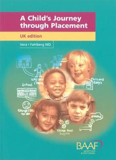A Child's Journey Through Placement - Vera I. Fahlberg