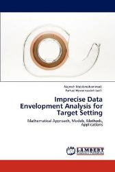 Imprecise Data Envelopment Analysis for Target Setting - Najmeh Malekmohammadi Farhad Hosseinzadeh Lotfi