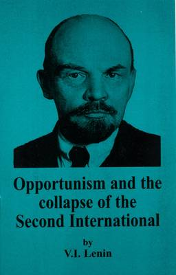 Opportunism and the Collapse of the Second International -
