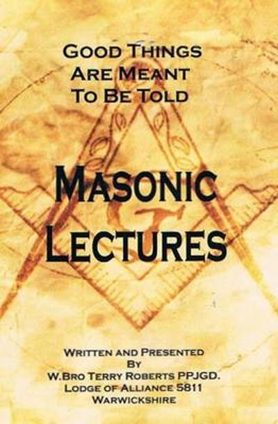 Masonic Lectures - Terry Roberts