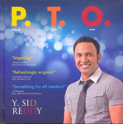 P.T.O. (Please Turn Over) - Y. Sid Reddy