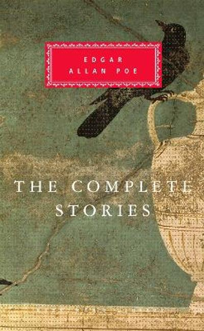 The Complete Stories - Edgar Allan Poe