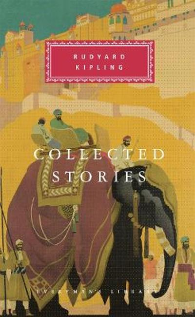 Collected Stories - Rudyard Kipling