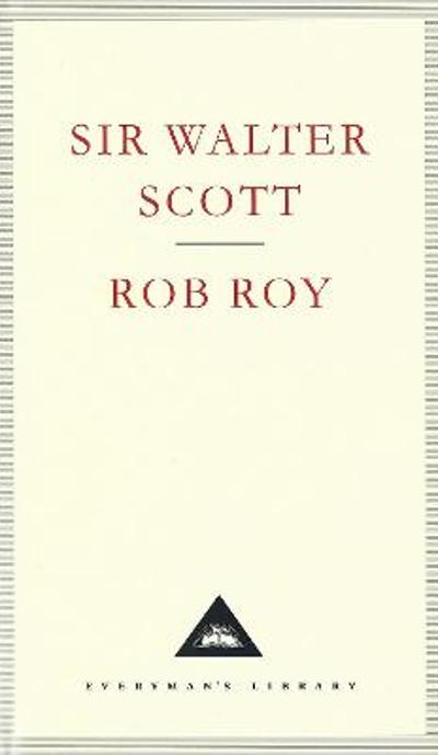 Rob Roy - Sir Walter Scott