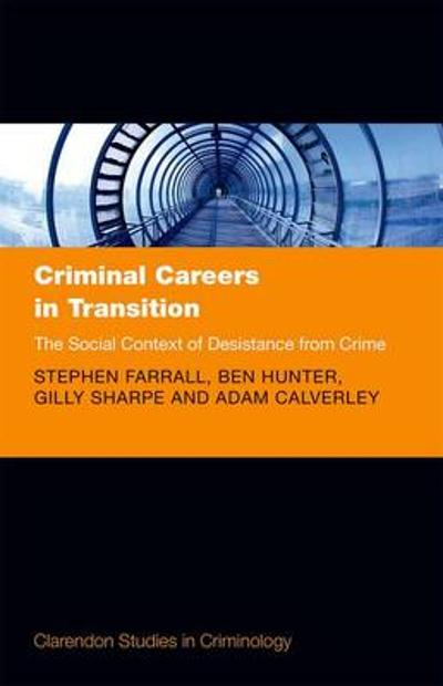 Criminal Careers in Transition - Stephen Farrall