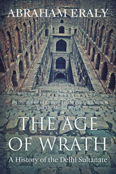 The Age of Wrath - Abraham Eraly