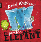 En ganske irriterende elefant - David Walliams