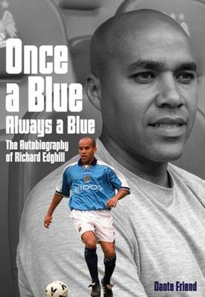 Once a Blue, Always a Blue - Richard Edghill