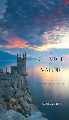 A Charge of Valor - Morgan Rice