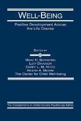 Well-Being - Marc H. Bornstein Lucy Davidson Corey L.M. Keyes Kristin A. Moore