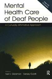 Mental Health Care of Deaf People - Neil S. Glickman Sanjay Gulati