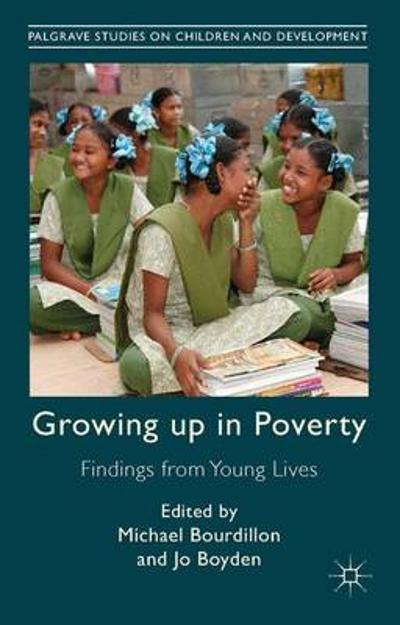 Growing Up in Poverty - M. Bourdillon