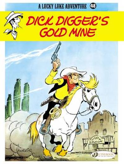 Lucky Luke Vol.48: Dick Diggers Gold Mine - Morris
