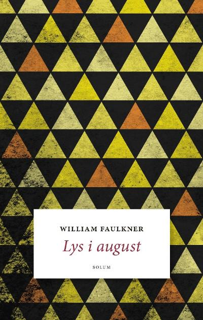 Lys i august - William Faulkner