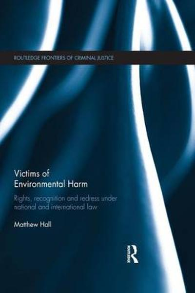 Victims of Environmental Harm - Matthew Hall