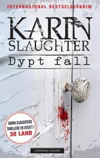 Dypt fall - Karin Slaughter