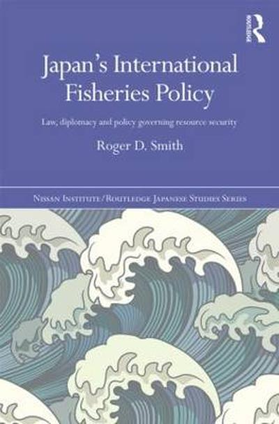 Japan's International Fisheries Policy - Roger D. Smith