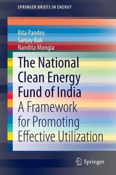 The National Clean Energy Fund of India - Rita Pandey