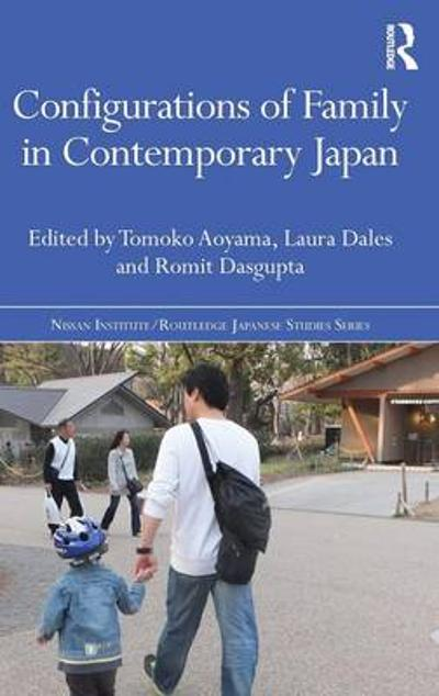 Configurations of Family in Contemporary Japan - Tomoko Aoyama