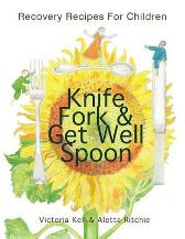 Knife, Fork & Get Well Spoon - Victoria Kell Aletta Ritchie