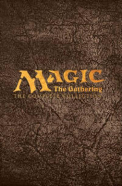 Magic: The Gathering: The Complete Collection - Matt Forbeck