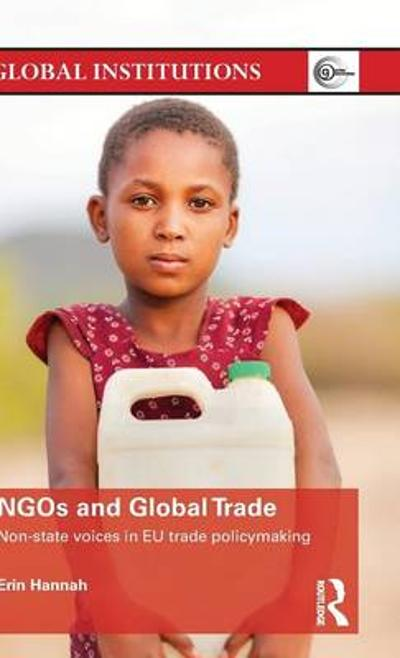 NGOs and Global Trade - Erin Hannah