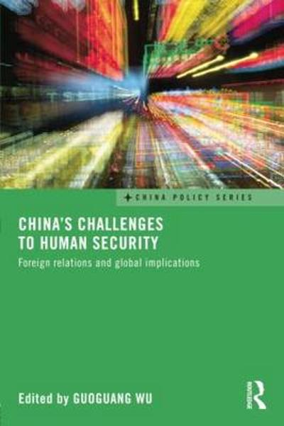 China's Challenges to Human Security - Guoguang Wu