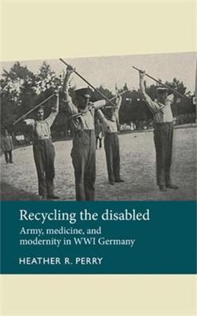 Recycling the Disabled - Heather Perry