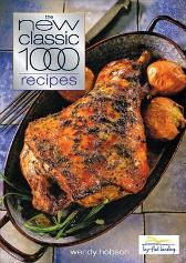 The New Classic 1000 Recipes - Wendy Hobson