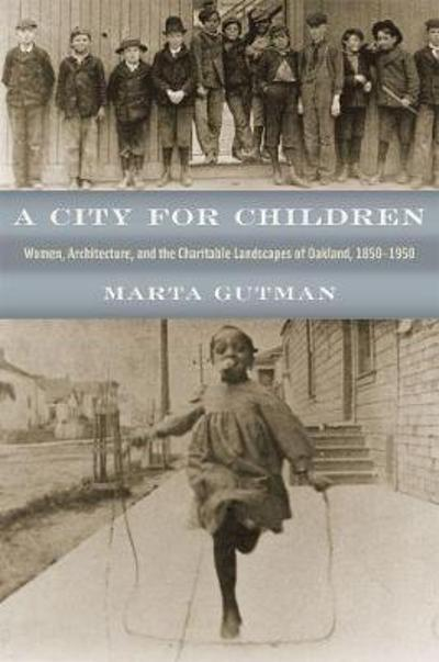 A City for Children - Marta Gutman