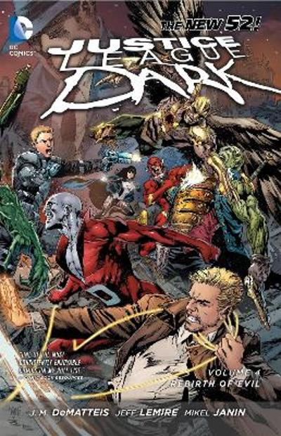 Justice League Dark Vol. 4 - Jeff Lemire