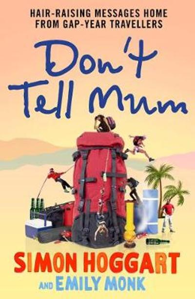 Don't Tell Mum - Emily Monk