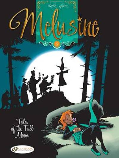 Melusine Vol.5: Tales of the Full Moon - Gilson