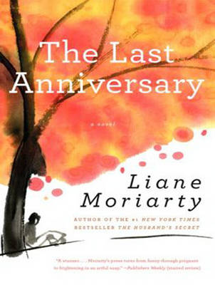 The Last Anniversary - Liane Moriarty Heather Wilds
